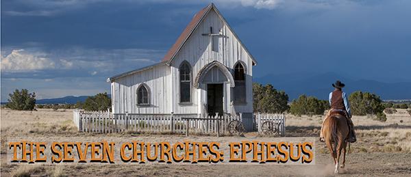 The Seven Churches: Ephesus