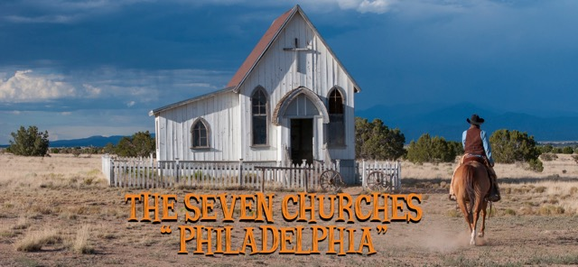 The 7 Churches – Philadelphia