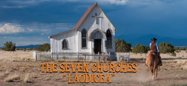 The 7 Churches – Laodicea