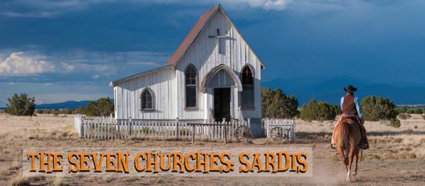 The Seven Churches – Sardis